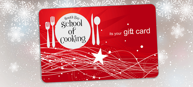 9 Great Reasons to Purchase a South Bay School of Cooking Gift Card